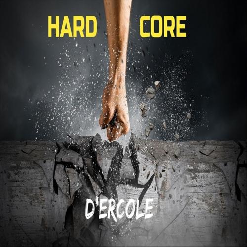 D'Ercole - Hard Core (2021)