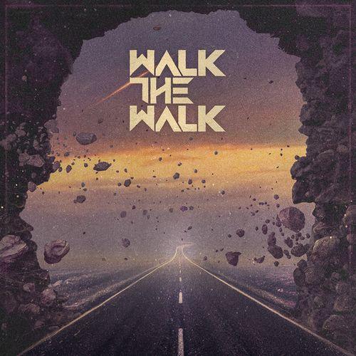 Walk the Walk - Walk the Walk (2021)