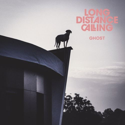 Long Distance Calling - Ghost (2021)