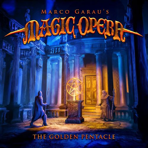 Marco Garau's Magic Opera - The Golden Pentacle (2021)