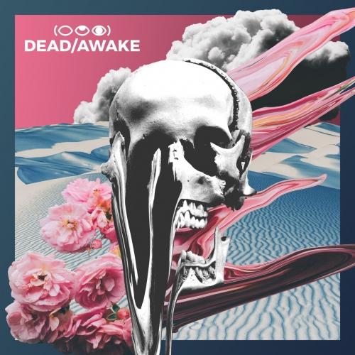 Dead/Awake - Insurrectionist (Deluxe) (2021)