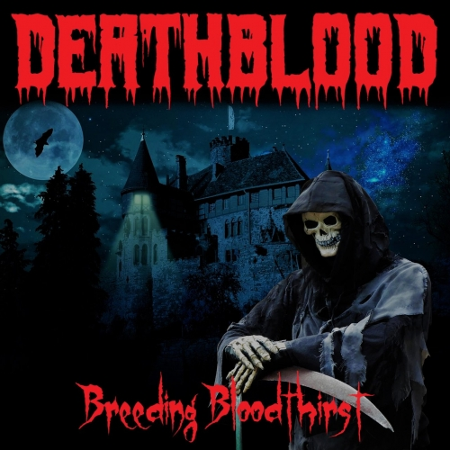 Deathblood - Breeding Bloodthirst (2021)