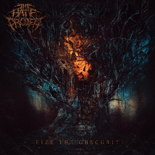 The Hate Project - Seize the Obscurity (2021)