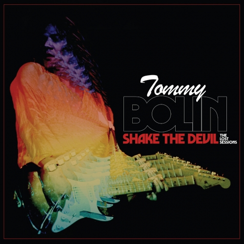 Tommy Bolin - Shake the Devil - The Lost Sessions (2021)