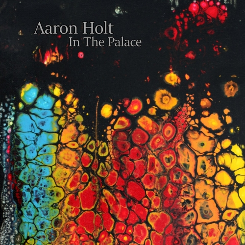 Aaron Holt - In the Palace (2021)