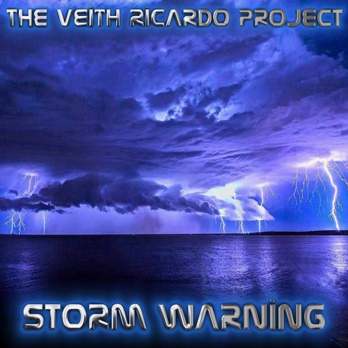 The Veith Ricardo Project - Storm Warning (2021)