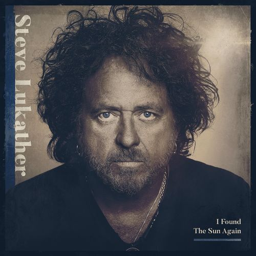 Steve Lukather (TOTO) - I Found The Sun Again (2021)