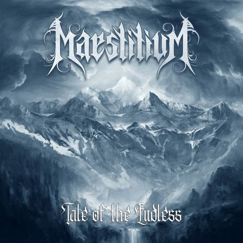 Maestitium - Tale of the Endless [EP] (2021)