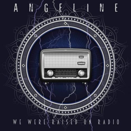 Angeline - We Were Raised on Radio (2021)