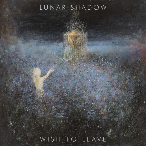 Lunar Shadow - Wish to Leave (2021)