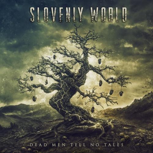 Slovenly World - Dead Men Tell No Tales (2021)