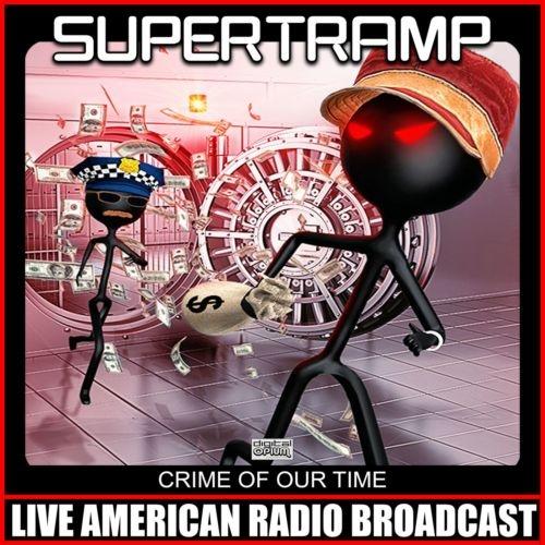 Supertramp – Crime Of Our Time (Live Box-Set) (2021)