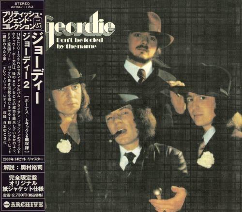 Geordie - Dоn't Ве Fооlеd Ву Тhе Nаmе [Jараnеsе Еditiоn] (1974) [2006]