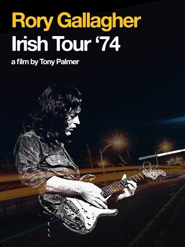 Rory Gallagher - Irish Tour '74 (2011)