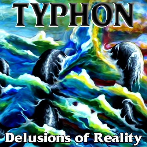 Typhon - Delusions Of Reality (2021)