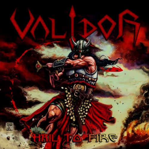 Validor - Hail to Fire (2016)