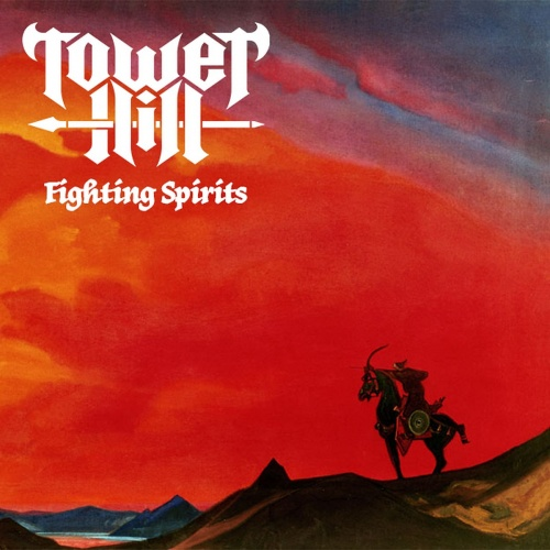 Tower Hill -Fighting Spirits Demo (2021)