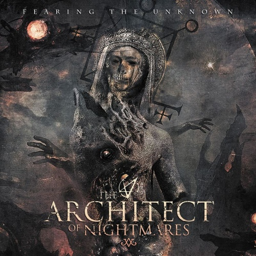 The Architect Of Nightmares - Fearing The Unknown (2021)