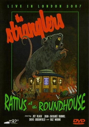 The Stranglers - Rattus At The Roundhouse (2007)