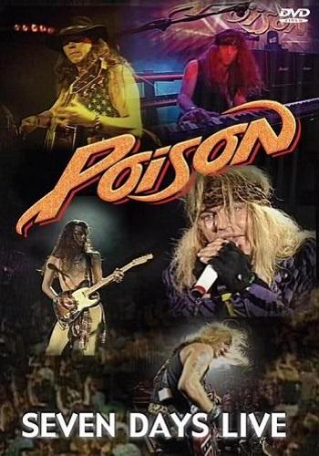 Poison - Seven Days Live (2006)