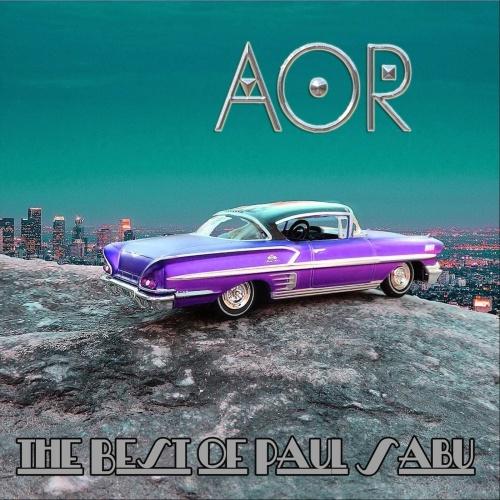 AOR - The Best of Paul Sabu (2021) (Compilation)
