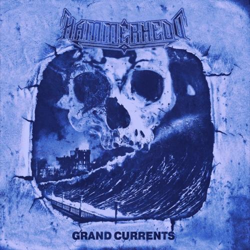 Hammerhedd - Grand Currents (2021)