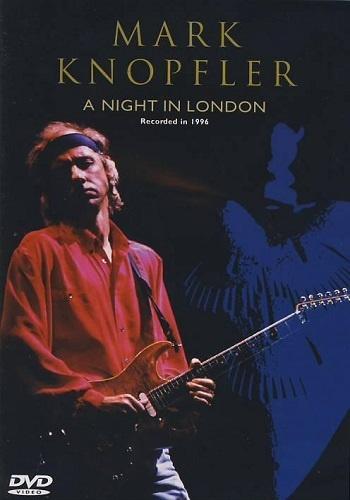 Mark Knopfler - A Night in London (1996)