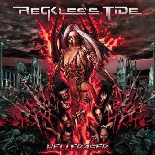 Reckless Tide - Неllеrаsеr (2006)