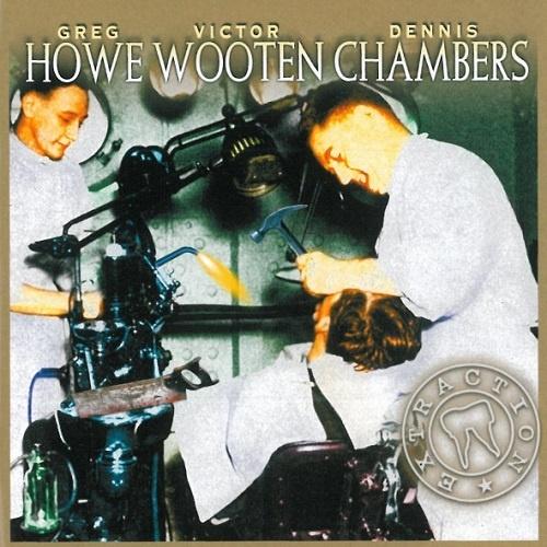 Greg Howe, Victor Wooten, Dennis Chambers - Extraction (2003)
