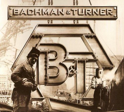 Bachman & Turner - Васhmаn & Тurnеr (2010)