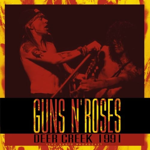 Guns N' Roses ‎– Deer Creek 1991 (2021)