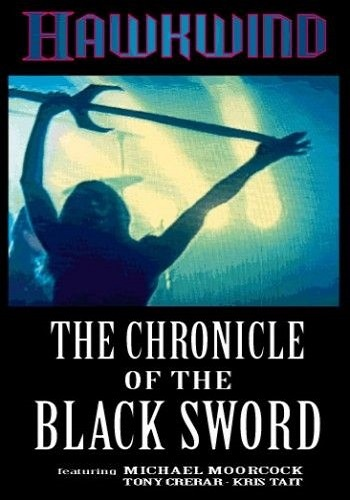 Hawkwind - The Chronicle Of The Black Sword (2000)