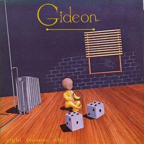 Gideon - Eight Reasons Why (1981)