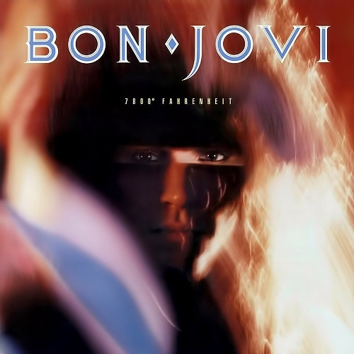 Bon Jovi - 7800° Fahrenheit [Reissue 1999] (1985)