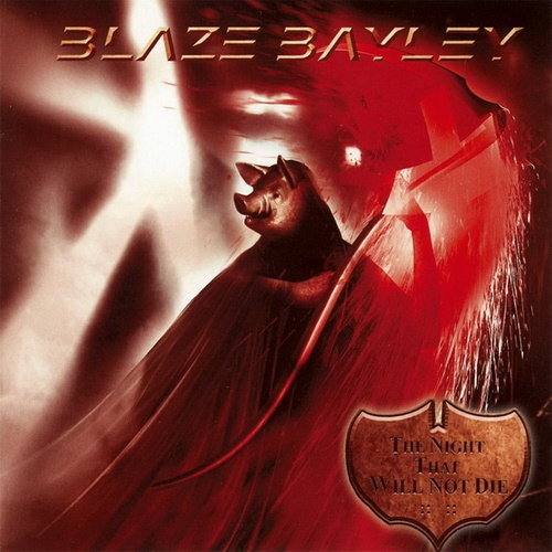 Blaze Bayley - The Night That Will Not Die (2009)