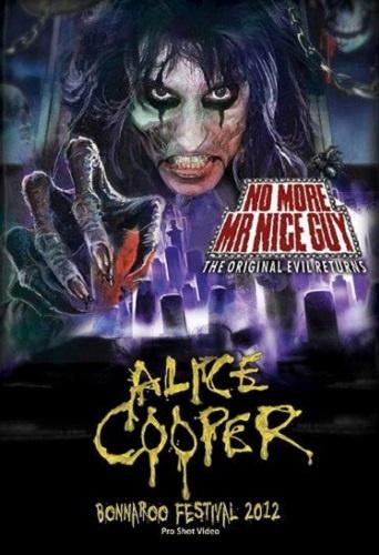 Alice Cooper - Live at Bonnaroo Festival (2012)