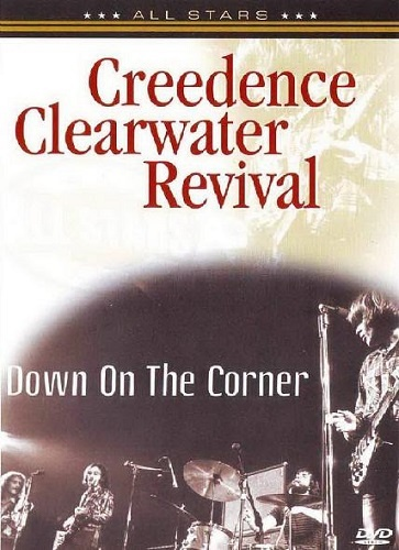 Creedence Clearwater Revival - Down On the Corner (2006)
