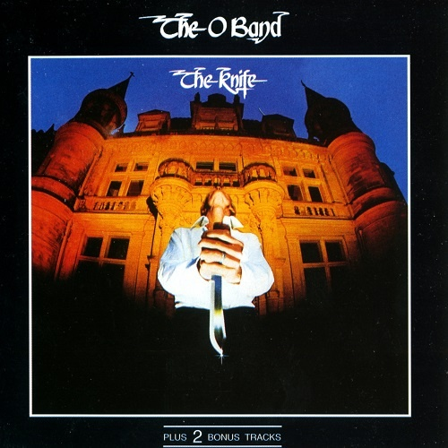 The O Band - The Knife [Reissue 1994] (1977)