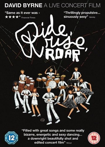 David Byrne - Ride, Rise, Roar (2011)