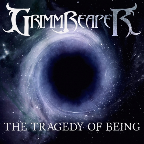 GrimmReaper - The Tragedy of Being (2021)