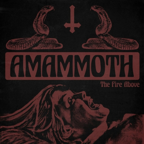 Amammoth - The Fire Above (2021)