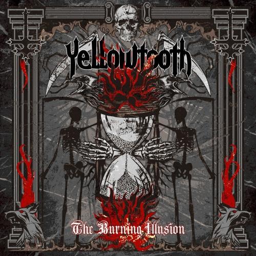 Yellowtooth - The Burning Illusion (2021)