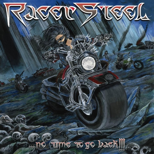 Racer Steel - No Time to Go Back!!! (2021)