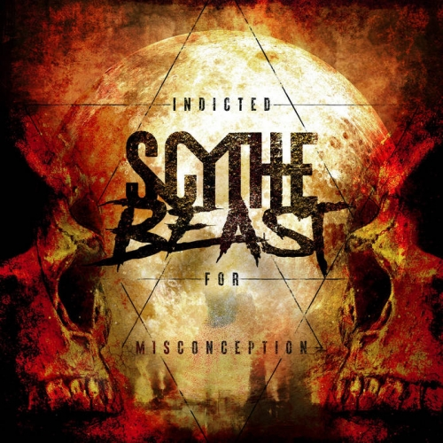Scythe Beast - Indicted for Misconception (2021)