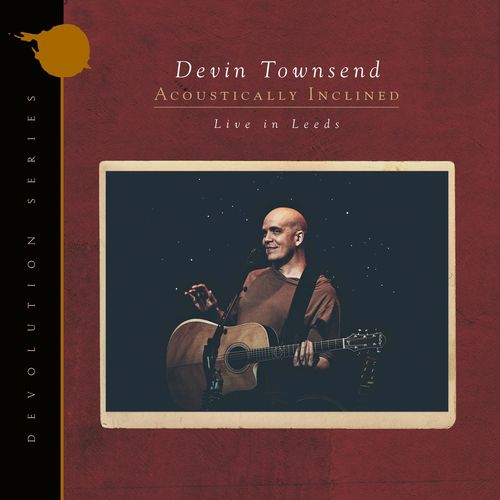 Devin Townsend - Devolution Series #1 - Acoustically Inclined, Live in Leeds (2021)
