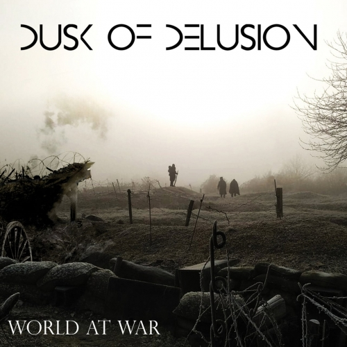 Dusk of Delusion - World at War (EP) (2021)