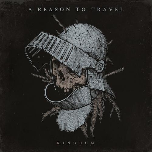 A Reason to Travel - Kingdom (2021)