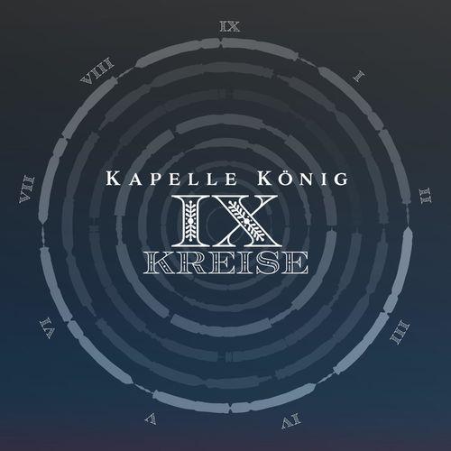 Kapelle König - 9 Kreise (2021)