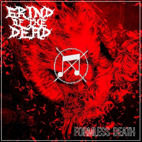 Grind of the Dead - Formless Death (2021)