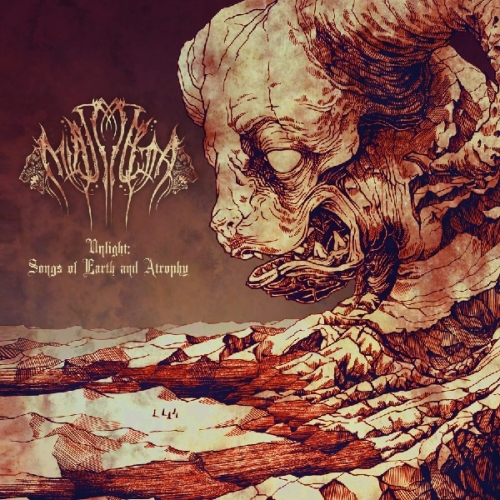 Miasmata - Unlight: Songs of Earth and Atrophy (2021)